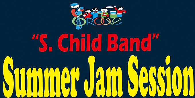 S-Child Band Summer Jam Session