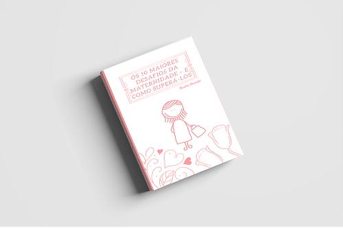 EBOOK - Os 10 maiores desafios da maternidade