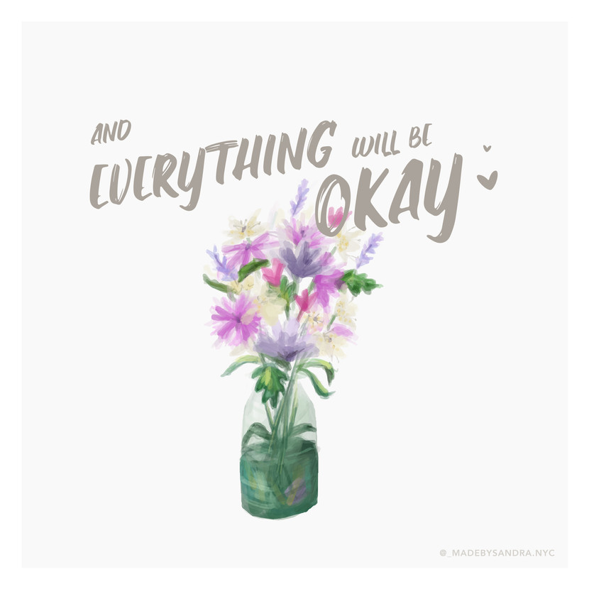 and everything will be okay-01.jpg
