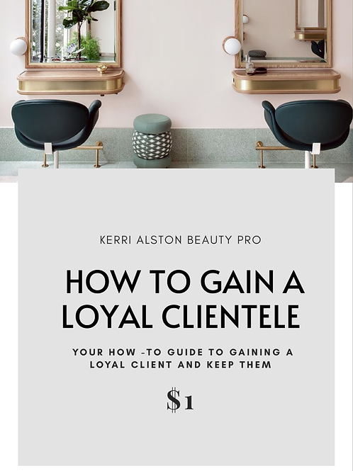 How To Gain A Loyal Clientele