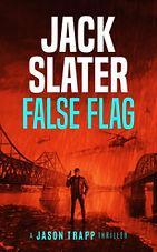 JackSlater--FalseFlag-Kindle-small.jpg