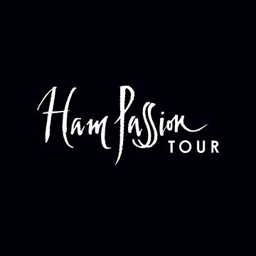 Ham Passion Tour