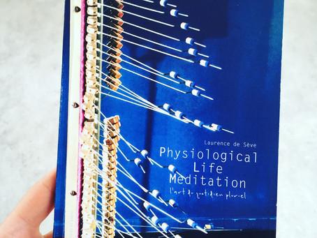 Physiological Life Meditation – le livre !