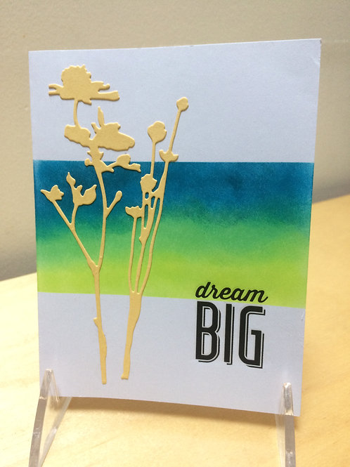 Dream Big Wildflowers Card