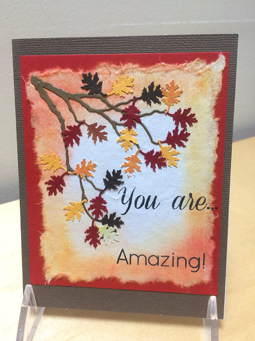 You Are Amazing Fall Leaves Card