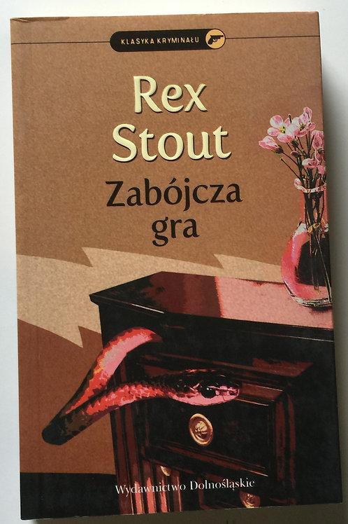 ZABOJCZA GRA Rex Stout 2010