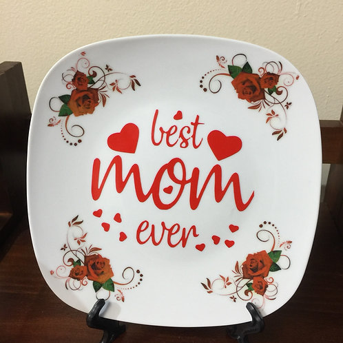 BEST MOM EVER (52) Decorated Plate, Gift for Mom