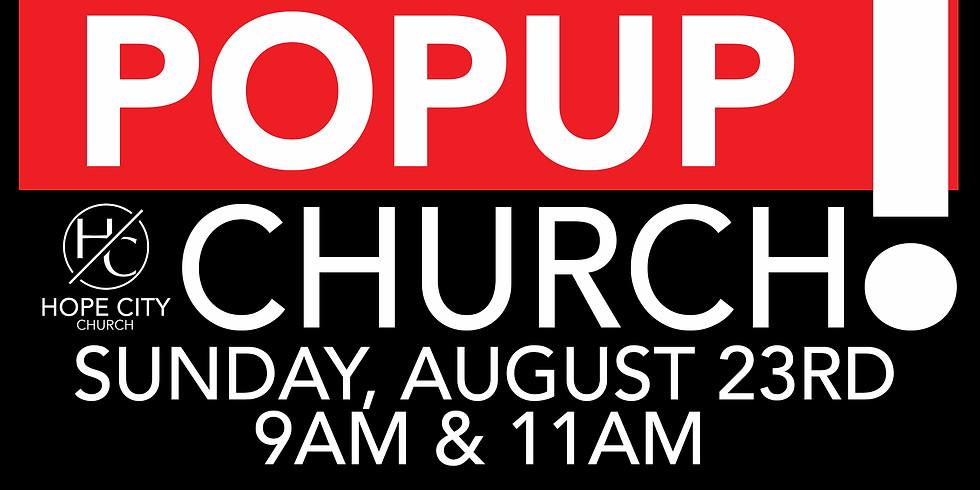 Pop Up Service 9AM & 11AM