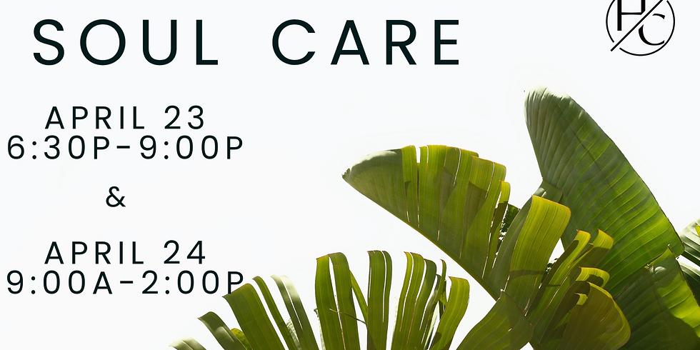 Soul Care Weekend
