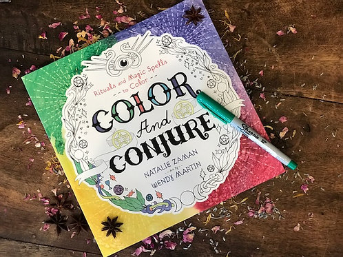 Color and Conjure by Natalie Zaman & Wendy Martan