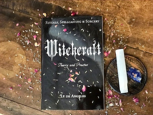 Witchcraft Theory & Practice by Ly de Angeles