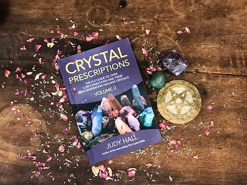 Crystal Prescriptions Volume 2 by Judy Hall