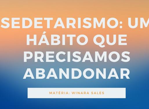 Sedentarismo: um hábito que precisamos abandonar