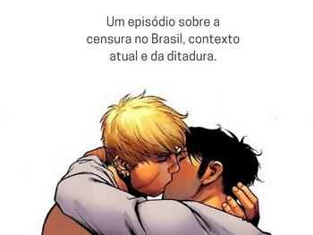 CENSURADO: um episódio sobre a censura no Brasil, contexto atual e da ditadura.