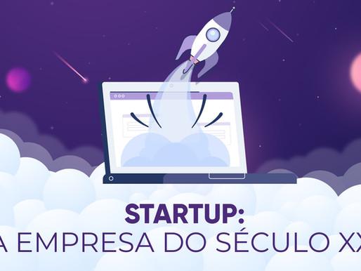 Startup: o modelo de empresa do século XXI