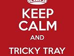 KeepCalmandTrickyTray.jpg