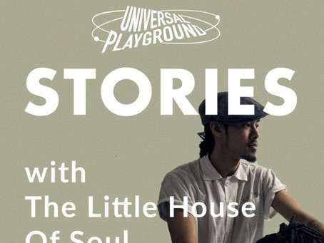 The Little House Of Soul x Universal Playground