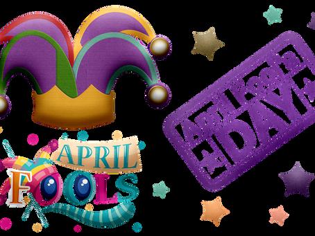 4 razones saludables para celebrar el April Fools