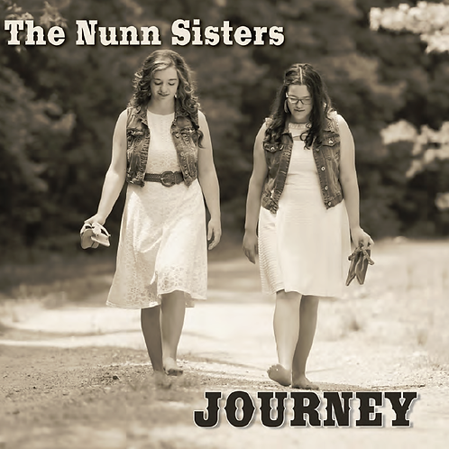 The Nunn Sisters - Journey - Physical CD