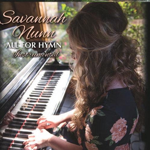 Savannah Nunn - All for Hymn - Physical CD