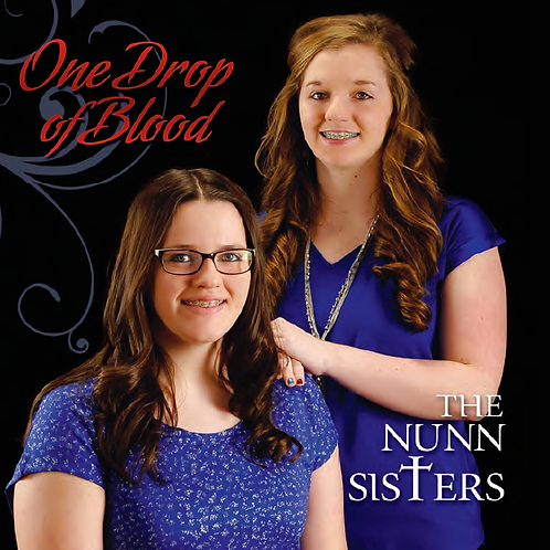 The Nunn Sisters - One Drop of Blood