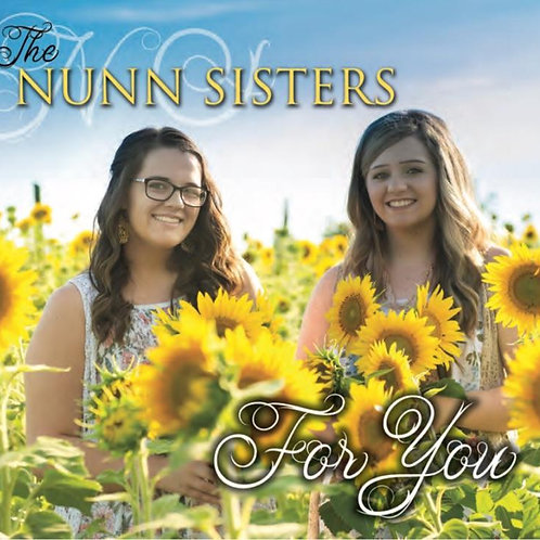 The Nunn Sisters - For You - Physical CD