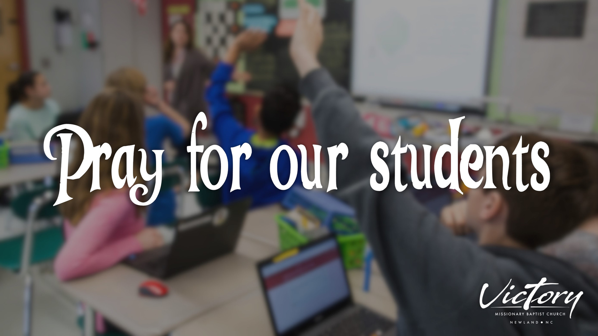 Pray for our students