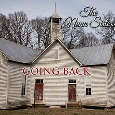The Nunn Sisters - Going Back - Digital