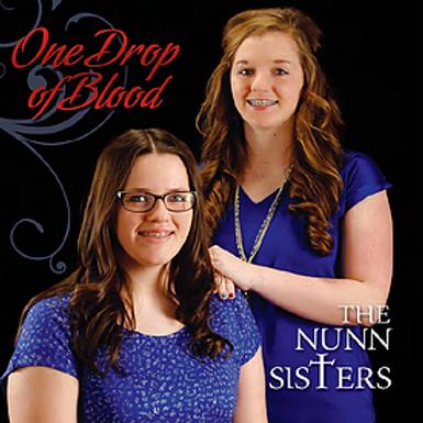 The Nunn Sisters - One Drop of Blood - Digital