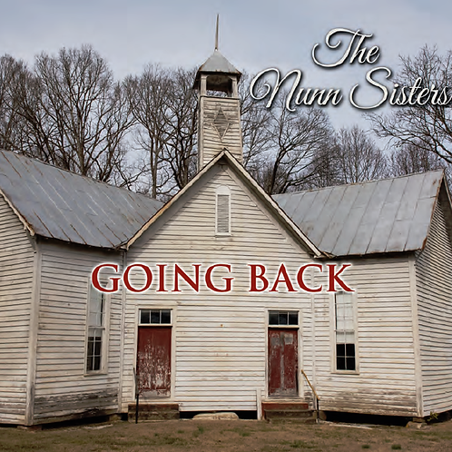 The Nunn Sisters - Going Back - Physical CD