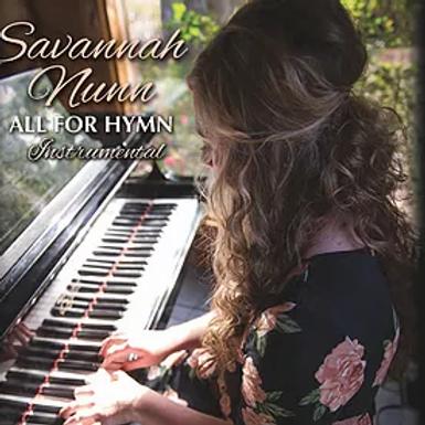 Savannah Nunn - All for Hymn - Digital