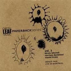 Indigo Trio: Live In Montreal