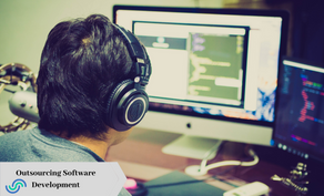 8 Reasons Why Outsourcing Software Development Works