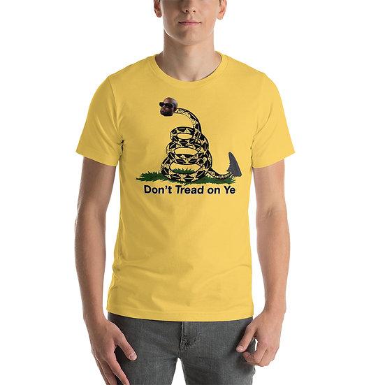Don't Tread on Ye Short-Sleeve Unisex T-Shirt