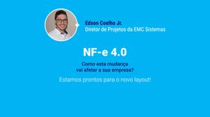 Conheça as principais modificações no layout da NF-e 4.0