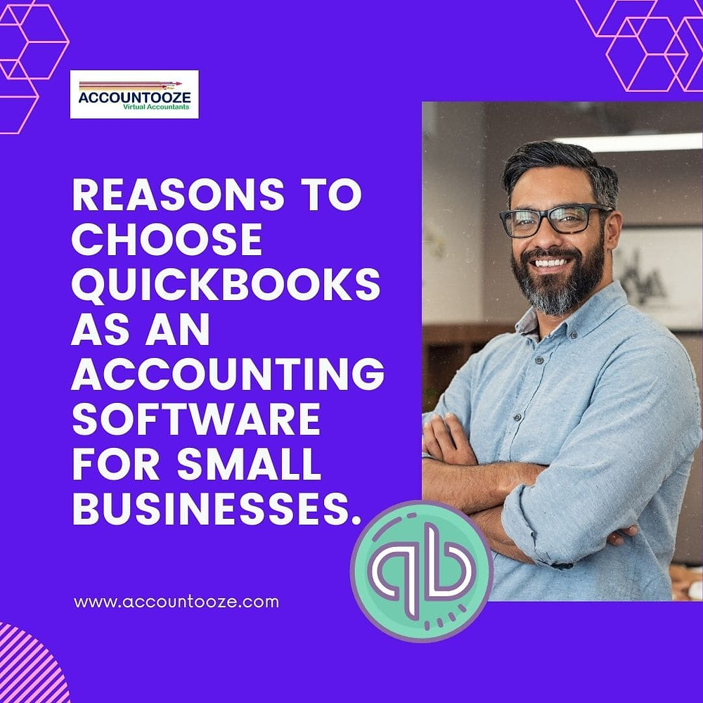 Reasons to choose Quickbooks as an accounting software for small businesses.