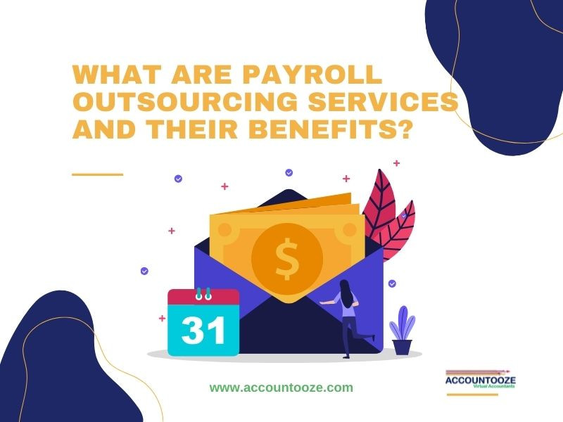 Payroll Outsourcing Companies Benefits