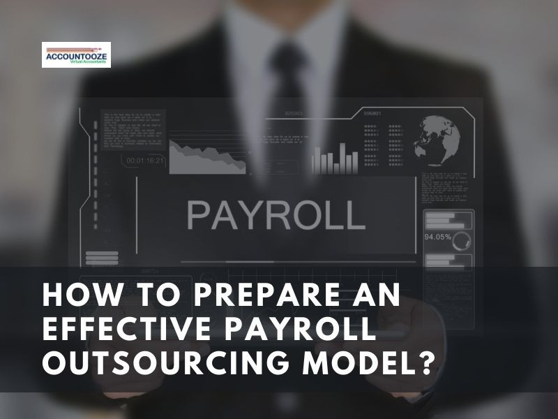 How to prepare an effective payroll outsourcing model?