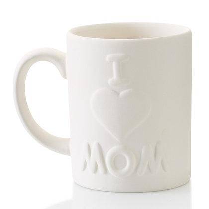 I Love Mom Mug 12oz.