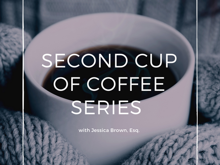4.6.2020 Upcoming - Second Cup of Coffee Series: Wills and Probate