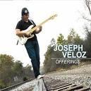 """CD Review: """"Offerings"""" - Joseph Veloz"""