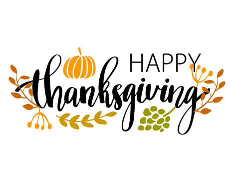 Have a Happy and Safe Thanksgiving Holiday