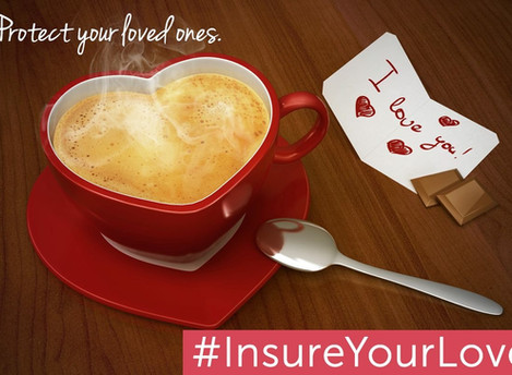 Have a cup of coffee and #InsureYourLove