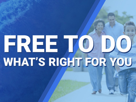 Free To Do What's Right For You