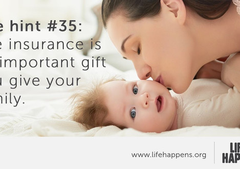 Life Hint #35: Life insurance is an important gift