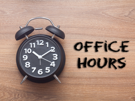 Our Office Hours Are Changing