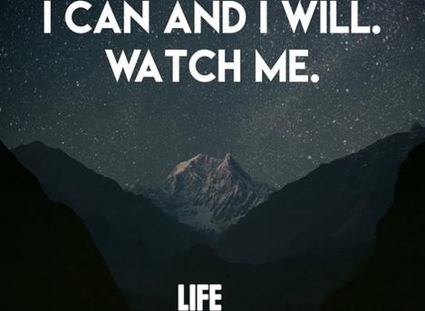 Watch Me. #LifeHappens