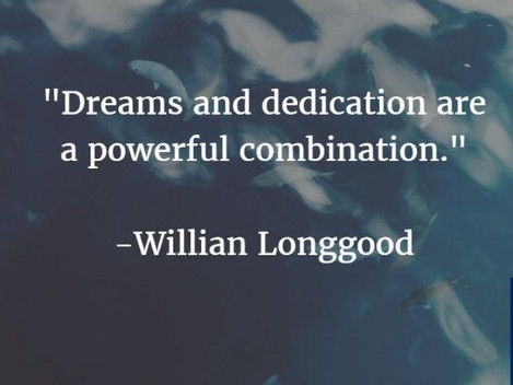 Dreams and Dedication