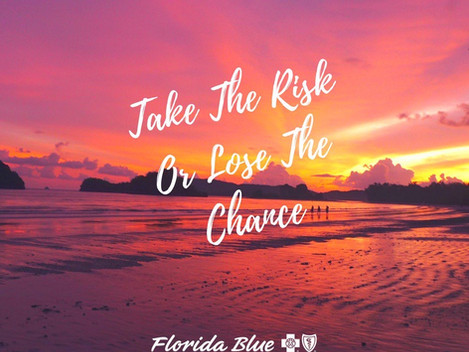 Take The Risk, or Lose The Chance