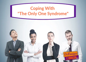 """Coping With """" The Only One Syndrome"""""""